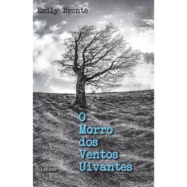 LAFONTE O Morro dos Ventos Uivantes, de Emily Brontë 1