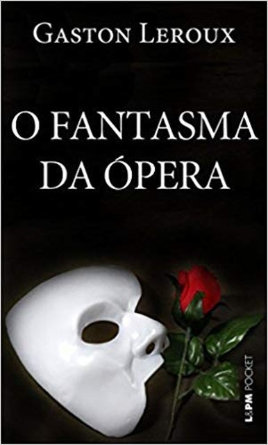 L&PM O Fantasma da Ópera, de Gaston Leroux 1