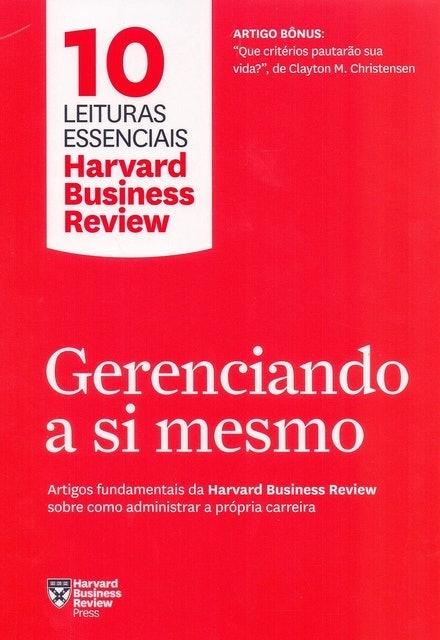 HARVARD BUSINESS REVIEW Gerenciando a Si Mesmo 1