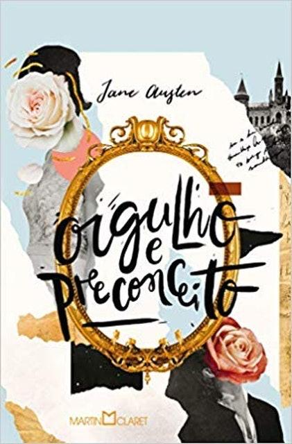 MARTIN CLARET Orgulho e Preconceito, de Jane Austen 1