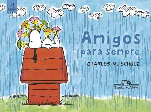CHARLES M. SCHULZ Amigos para Sempre 1