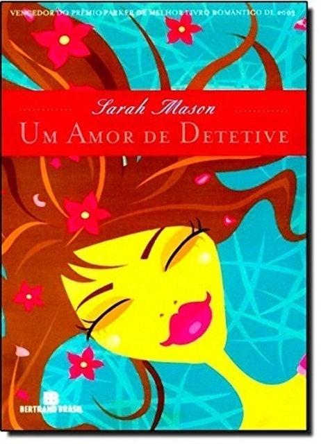 SARAH MASON Um Amor de Detetive 1