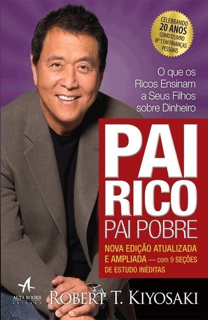 ROBERT KIYOSAKI Pai Rico, Pai Pobre: Edição de 20 Anos Atualizada e Ampliada 1
