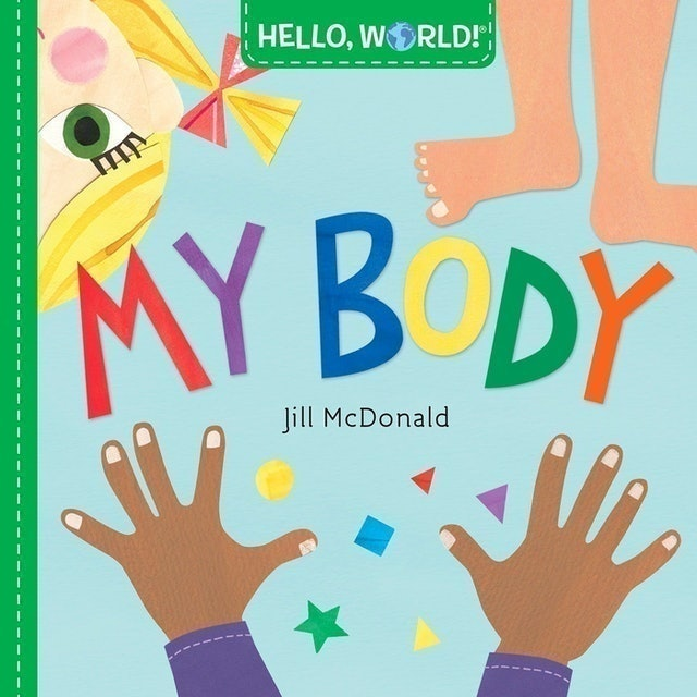 DOUBLEDAY BOOKS FOR YOUNG READERS Hello, World! My Body 1