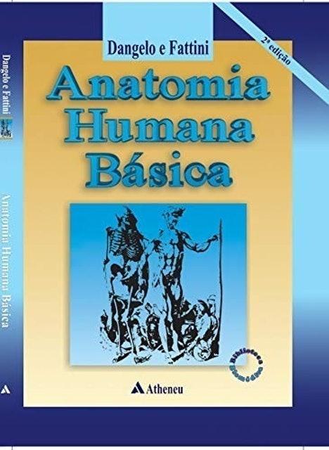 José Geraldo Dângelo e Carlo Américo Fattini Anatomia Humana Básica 1