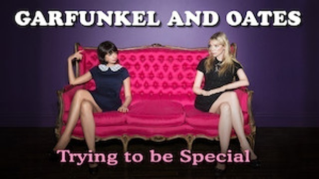 JEREMY KONNER, RIKI LINDHOMME Garfunkel and Oates: Trying To Be Special (2016) 1