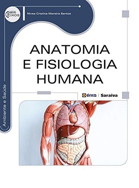 Nivea Cristina Moreira Santos Anatomia e Fisiologia Humana 1