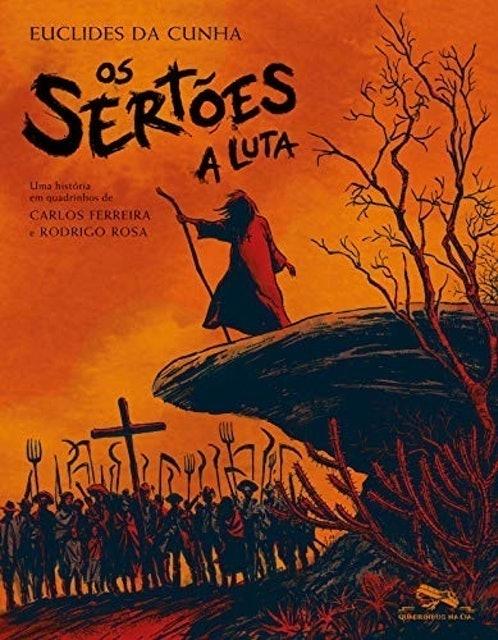 Carlos Ferreira, Rodrigo Rosa Os Sertões - A Luta 1