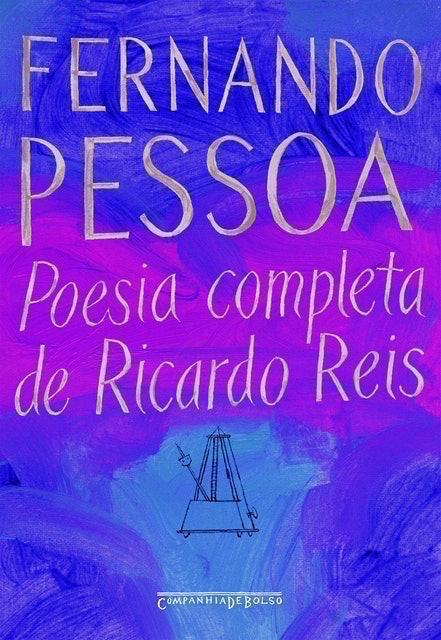FERNANDO PESSOA Poesia Completa de Ricardo Reis 1
