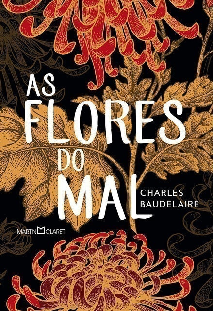 Charles Baudelaire As Flores do Mal 1