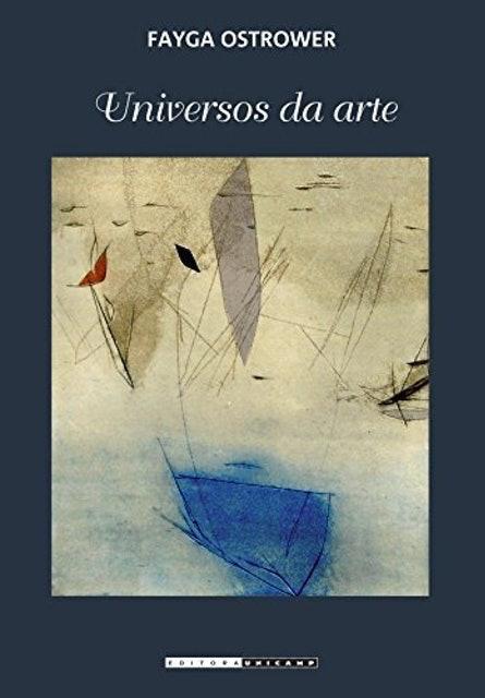 Fayga Ostrower Universos da Arte 1