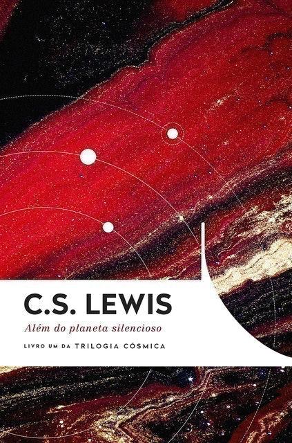 C. S. LEWIS Além do Planeta Silencioso 1