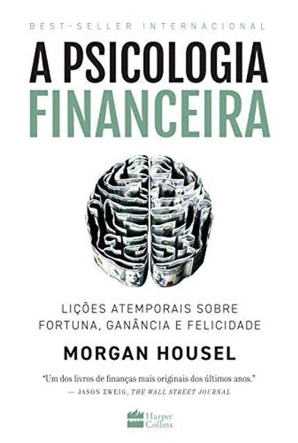 Morgan Housel A Psicologia Financeira 1
